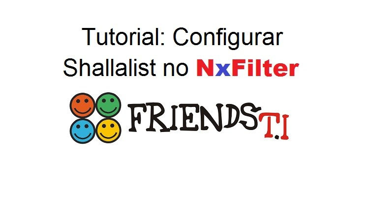 Tutorial: Configurar Shallalist no NxFilter